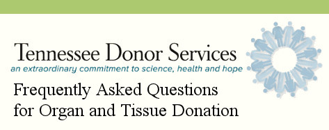 Sponsor: Tennessee Donor Services FAQ